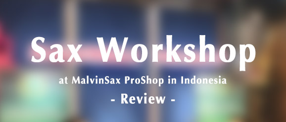 2019-chateau-workshop-sax-Indonesia
